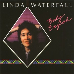 Cover for Linda Waterfall's CD, Body English