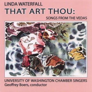Cover for Linda Waterfall's CD, That Art Thou: Songs from the Vedas