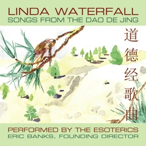 Cover for Linda Waterfall's CD, Songs from the Dao De Jing