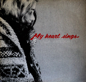 My Heart Sings, by Linda Waterfall (Trout 1979)